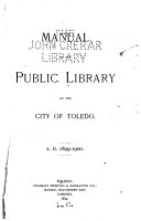 Manual to the Public Library of the City of Toledo