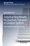 Statistical Benchmarks for Quantum Transport in Complex Systems