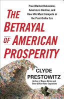 The Betrayal of American Prosperity [Pdf/ePub] eBook