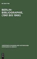 Berlin-Bibliographie 1961 bis 1966