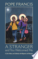 A Stranger and You Welcomed Me Book