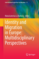 Pdf Identity and Migration in Europe: Multidisciplinary Perspectives