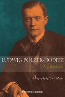 Ludwig Polzer-Hoditz, A European