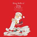 Ring Bells of Joy