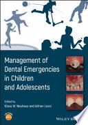 Management of Dental Emergencies in Children and Adolescents