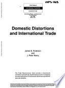 Domestic Distorions and International Trade
