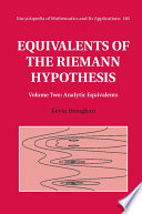 Equivalents Of The Riemann Hypothesis Volume 2 Analytic Equivalents