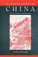 Sugar and Society in China