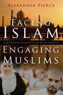 Facing Islam  Engaging Muslims