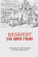 Resident Evil Super Tyrant