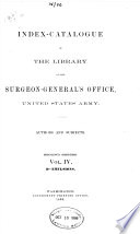Index catalogue of the Library of the Surgeon General s Office  United States Army Book PDF