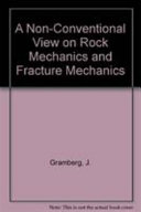A Non Conventional View on Rock Mechanics and Fracture Mechanics