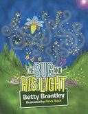 The Bug and His Light [Pdf/ePub] eBook