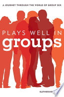 Plays Well in Groups