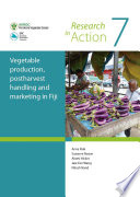 Vegetable Production Postharvest Handling And Marketing In Fiji Book PDF
