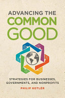 Advancing the Common Good: Strategies for Businesses, Governments, and Nonprofits