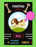 Farting Dog Coloring Book for Girls