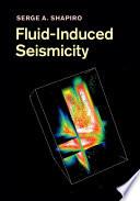 Fluid Induced Seismicity