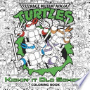 Kickin  It Old School Coloring Book  Teenage Mutant Ninja Turtles