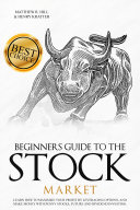Beginners Guide to the Stock Market Pdf/ePub eBook