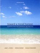 Toward A Moral Horizon