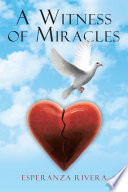 A Witness of Miracles Book PDF