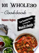 101 Whole30 Instant Pot Cookbook