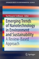 Emerging Trends of Nanotechnology in Environment and Sustainability
