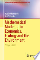 Book Cover: Mathematical Modeling in Economics, Ecology and the Environment