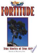 Fortitude  True Stories of True Grit Book