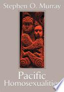 Pacific Homosexualities