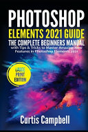 Photoshop Elements 2021 Guide Book