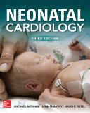 Neonatal Cardiology  Third Edition