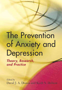 The Prevention of Anxiety and Depression