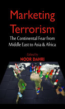 Marketing Terrorism : The Continental Fear from Middle East to Asia & Africa Pdf/ePub eBook