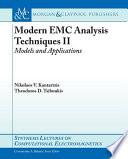 Modern EMC Analysis Techniques Volume II