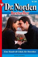 Dr. Norden Bestseller 280 - Arztroman