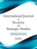 International Journal Of Security And Strategic Studies