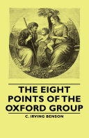 The Eight Points of the Oxford Group Pdf/ePub eBook