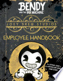 Joey Drew Studios Employee Handbook (Bendy and the Ink Machine)