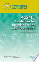 ACSM's Guidelines for Exercise Testing and Prescription, 8th Ed + ACSM's Certification Review, 3rd Ed