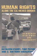 Human Rights Along the U S  Mexico Border