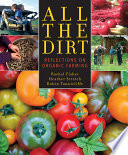 All the Dirt  : Reflections on Organic Farming