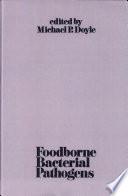 Foodborne Bacterial Pathogens Book PDF