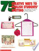 75 Creative Ways to Publish Students  Writing