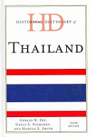Historical Dictionary of Thailand (3rd Edition) by Gerald W. Fry