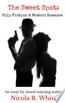 The Sweet Spot  Pulp Fiction and Modern Romance