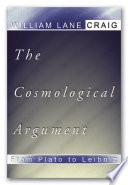 The Cosmological Argument from Plato to Leibniz Book