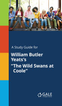 A Study Guide for William Butler Yeats s  The Wild Swans at Coole
