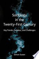 Sociology in the Twenty First Century